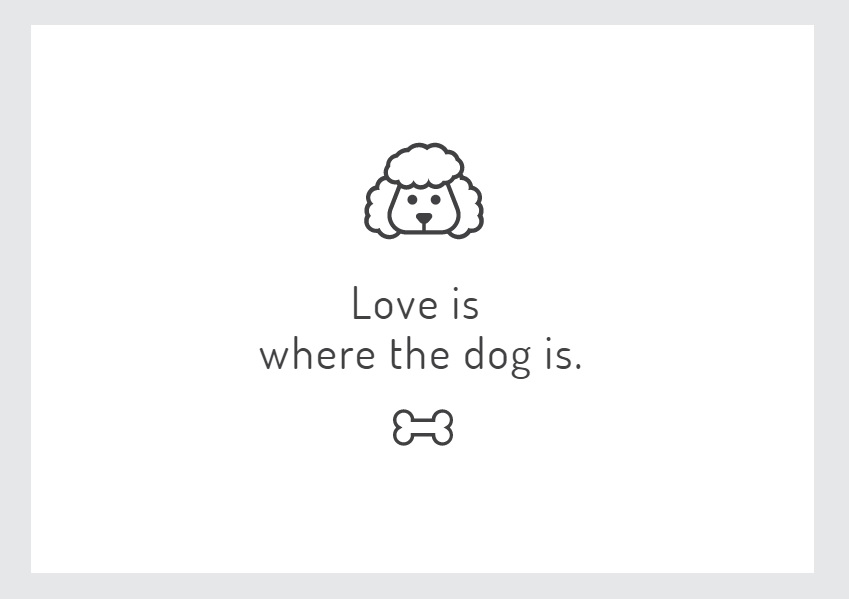 love is where the dog is